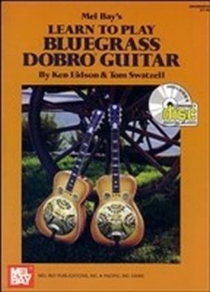 Learn to Play Bluegrass Dobro Guitar
