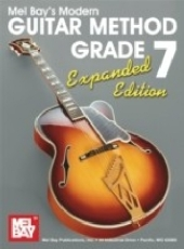 """""""Modern Guitar Method"""" Series Grade 7, Expanded Edition"""