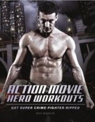 Action Movie Hero Workouts