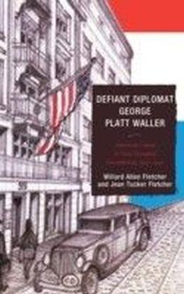 Defiant Diplomat