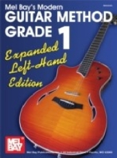 """""""Modern Guitar Method"""" Series Grade 1, Expanded Edition - Left Hand Edition"""
