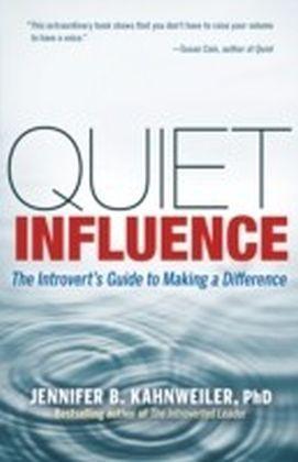 Quiet Influence