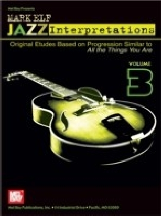 Mark Elf Jazz Interpretations Volume 3