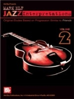 Mark Elf Jazz Interpretations Volume 2