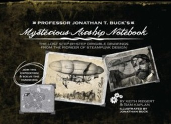Professor Jonathan T. Buck's Mysterious Airship Notebook