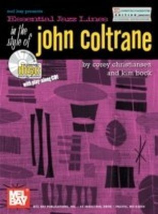 Essential Jazz Lines in the Style of John Coltrane, E Flat Instruments Edition