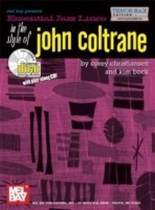 Essential Jazz Lines in the Style of John Coltrane, Tenor Sax Edition
