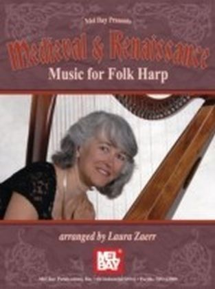 Medieval and Renaissance Music for Folk Harp