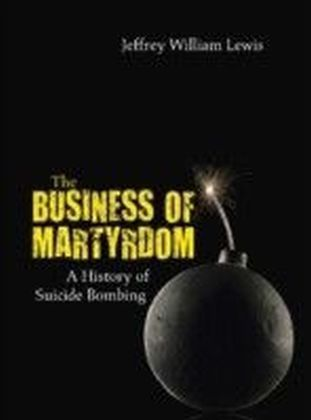 Business of Martyrdom