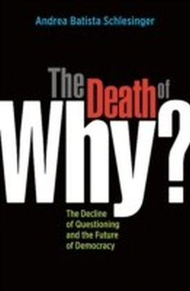 "Death of ""Why?"""