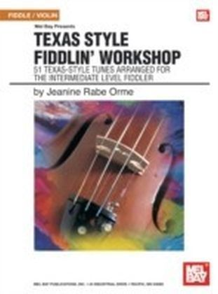 Texas Style Fiddlin' Workshop