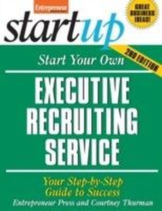 Start Your Own Executive Recruiting Service