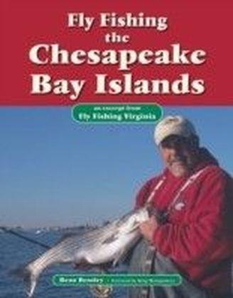 Fly Fishing the Chesapeake Bay Islands