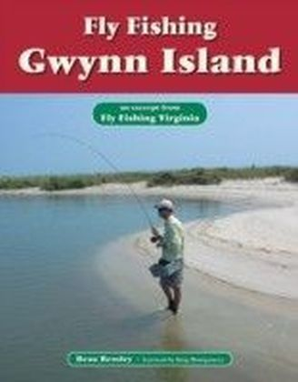 Fly Fishing Gwynn Island