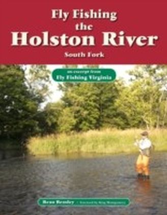 Fly Fishing the Holston River, South Fork