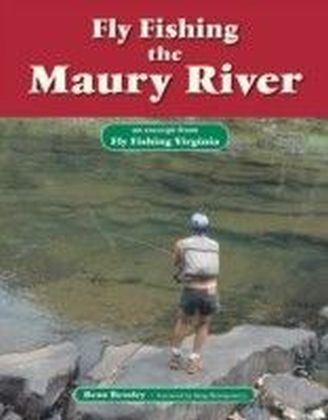 Fly Fishing the Maury River