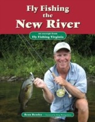 Fly Fishing the New River