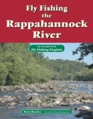Fly Fishing the Rappahannock River