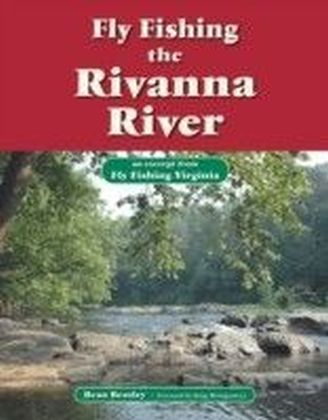 Fly Fishing the Rivanna River