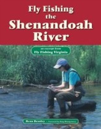 Fly Fishing the Shenandoah River