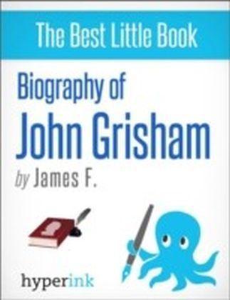 John Grisham: A Biography