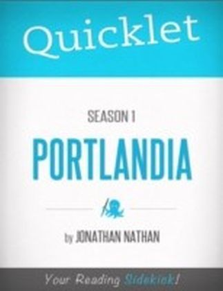 Quicklet on Portlandia Season 1
