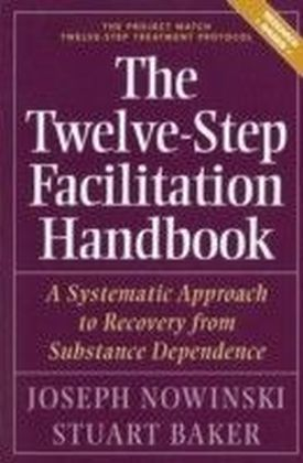 Twelve Step Facilitation Handbook