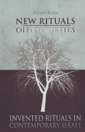 New Rituals - Old Societies