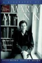 Biography of Mrs Marty Mann