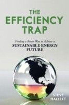 Efficiency Trap