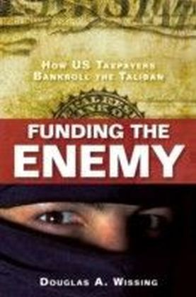 Funding the Enemy