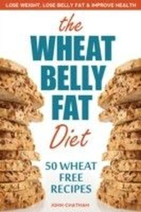 Wheat Belly Fat Diet