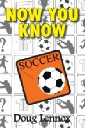 Now You Know Soccer