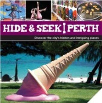Hide & Seek Perth