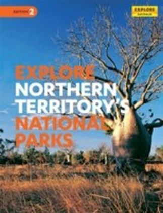 Explore Northern Territory's National Parks