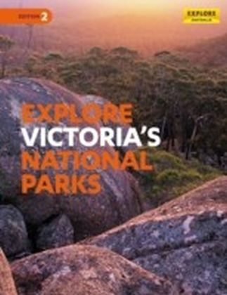Explore Victoria's National Parks