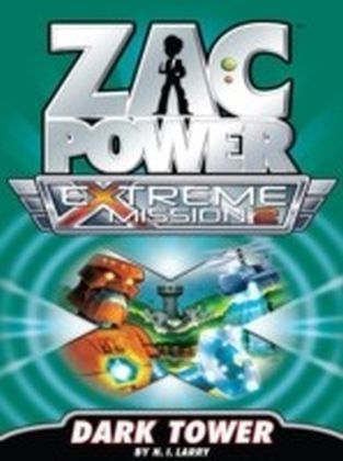 Zac Power Extreme Mission - Dark Tower