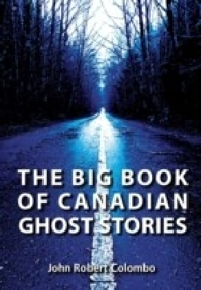 Big Book of Canadian Ghost Stories
