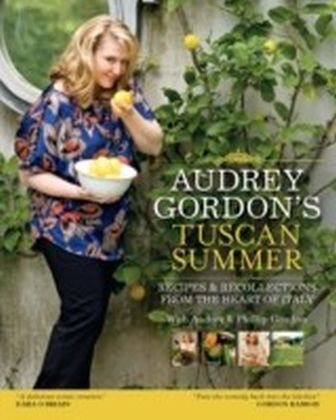 Audrey Gordon's Tuscan Summer