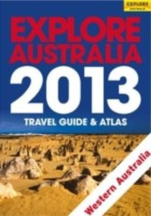 Explore Western Australia 2013