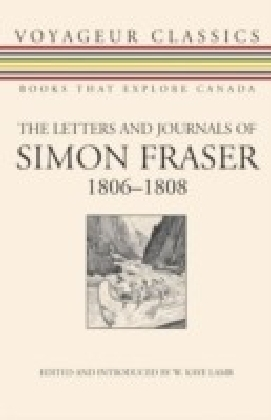 Letters and Journals of Simon Fraser, 1806-1808
