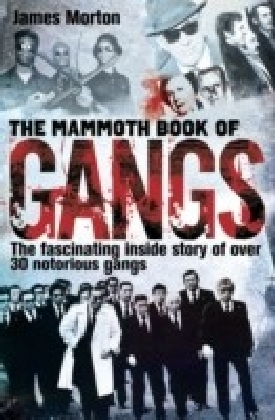 Mammoth Book of Gangs