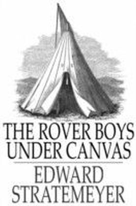 Rover Boys Under Canvas