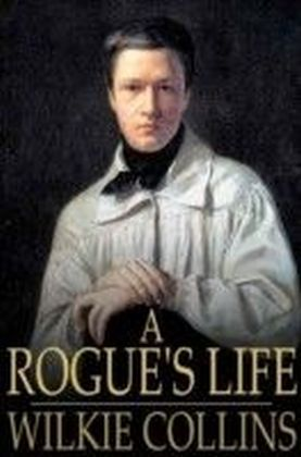 Rogue's Life