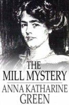 Mill Mystery