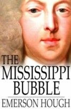 Mississippi Bubble