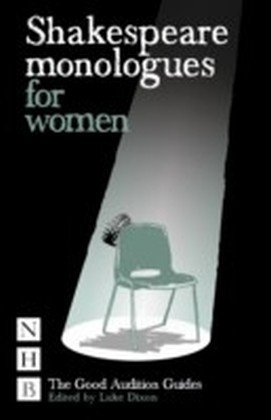 Shakespeare Monologues for Women