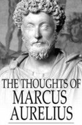 Thoughts of Marcus Aurelius