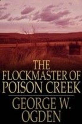 Flockmaster of Poison Creek