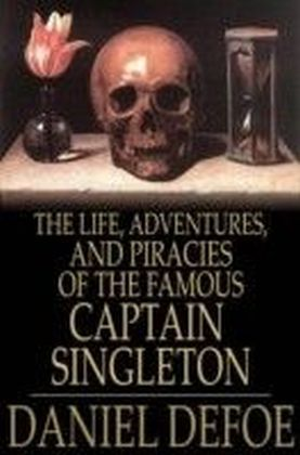 Life, Adventures, and Piracies of the Famous Captain Singleton